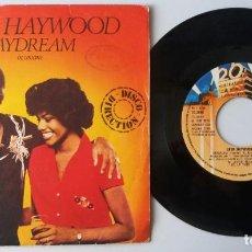 Discos de vinilo: LEON HAYWOOD / DAYDREAM / SINGLE 7 INCH. Lote 195023900