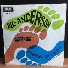 Discos de vinilo: BILL ANDERSON - STRANGER ON THE RUN / HAPPINESS (SINGLE) (DECCA) ME 364 (D:NM). Lote 195023966
