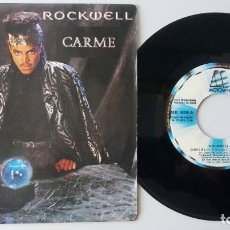 Discos de vinilo: ROCKWELL / CARME / SINGLE 7 INCH. Lote 195024252