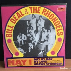 Discos de vinilo: BILL DEAL & THE RONDELLS - MAY I / DAY BY DAY MY LOVE GROWS STRONGER (SINGLE) (POLYDOR) (D:NM). Lote 195024456