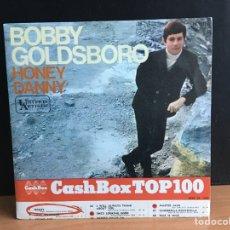 Discos de vinilo: BOBBY GOLDSBORO - HONEY / DANNY (SINGLE) (UNITED ARTISTS RECORDS) (D:NM). Lote 195026032