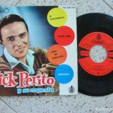Discos de vinilo: DISCO EP DEL MUSICO NICK PERITO Y SU ORQUESTA AÑO 1964 CONTIENE 4 TEMAS. Lote 195029508