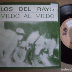 Discos de vinilo: LOS DEL RAYO SG 7'' MIEDO AL MIEDO GOR 1991 POP EX-. Lote 195032466