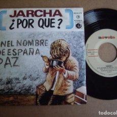 Discos de vinilo: JARCHA SG 7'' EN EL NOMBRE DE ESPAÑA PAZ NOVOLA 1977 EX. Lote 195033133