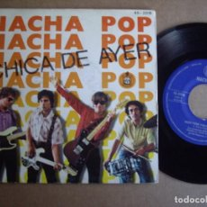 Discos de vinilo: NACHA POP SG 7'' CHICA DE AYER JOYA MOVIDA 1ª EDICION HISPAVOX 1980 EX-. Lote 195034541
