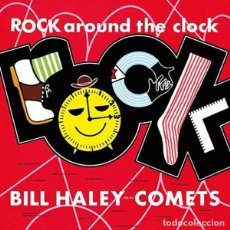 Discos de vinilo: BILL HALEY AND HIS COMETS ROCK AROUND THE CLOCK LP . ROCK AND ROLL ROCKABILL. Lote 195043970