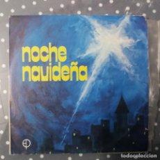 Discos de vinilo: NOCHE NAVIDEÑA. Lote 195044546