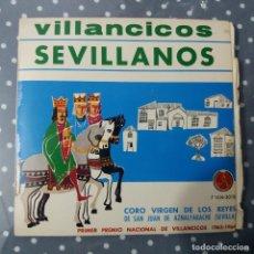 Discos de vinilo: VILLANCICOS SEVILLANOS - CORO VIRGEN DE LOS REYES DE SAN JUAN DE AZNALFARACHE (SEVILLA). Lote 195045410