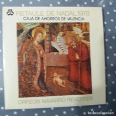 Discos de vinilo: RETAULE DE NADAL 1978 - ORFEÓN NAVARRO REVERTE. Lote 195045552