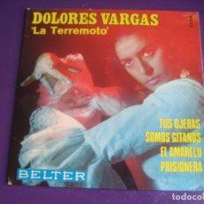 Discos de vinilo: DOLORES VARGAS EP BELTER 1972 - TUS OJERAS +3 RUMBAS POP - RUMBA GITANA. Lote 195046287