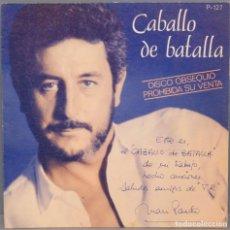 Discos de vinilo: SINGLE. JUAN PARDO. CABALLO DE BATALLA. Lote 195047195