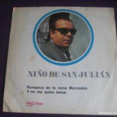 Discos de vinilo: NIÑO DE SAN JULIAN SG BELTER 1971 - ROMANCE DE LA REINA MERCEDES +1 CANCION ESPAÑOLA. Lote 195048408