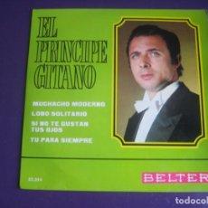 Discos de vinilo: EL PRINCIPE GITANO EP BELTER 1968 - MUCHACHO MODERNO +3 RUMBAS GITANAS - RUMBA POP - FLAMENCO. Lote 195049087