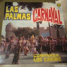 Discos de vinilo: COMPARSA LOS CARIBE. LAS PALMAS CARNAVAL. Lote 195055593