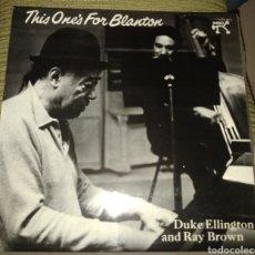 Discos de vinilo: DUKE ELLINGTON & RAY BROWN - THIS ONE'S FOR BLANTON. Lote 195055853
