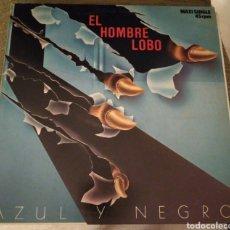 Discos de vinilo: BLANCO Y NEGRO - EL HOMBRE LOBO. Lote 195056105