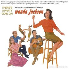 Discos de vinilo: WANDA JACKSON THERE'S A PARTY GOIN' ON LP . ROCK AND ROLL ROCKABILLY ELVIS. Lote 195058297