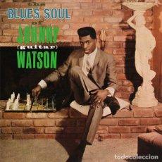 Discos de vinilo: JOHNNY 'GUITAR' WATSON THE BLUES SOUL OF LP . RHYTHM AND BLUES CHUCK B. Lote 195058467