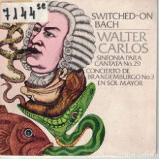 Discos de vinilo: WALTER CARLOS - SWITCHED-ON BACH (SINGLE ESPAÑOL, CBS 1972, PORTADA DOBLE). Lote 195069558