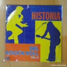 Discos de vinilo: VARIOS - HISTORIA DEL ROCK N ROLL VOL. II - LP. Lote 195071067