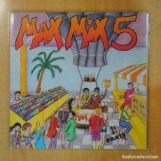 Discos de vinilo: VARIOS - MAX MIX 5 2ª PARTE - GATEFOLD - 2 LP. Lote 195071191