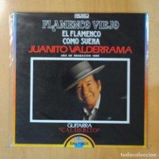Discos de vinilo: JUANITO VALDERRAMA - FLAMENCO VIEJO / EL FLAMENCO COMO SUENA - LP. Lote 195071562