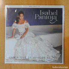Discos de vinilo: ISABEL PANTOJA - HASTA QUE SE APAGUE EL SOL + CD - PRECINTADO - 2 LP. Lote 195071672