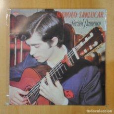 Discos de vinilo: MANOLO SANLUCAR - RECITAL FLAMENCO - LP. Lote 195071732