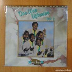 Discos de vinilo: VARIOS - DOO WOP UPTEMPO VOL. 2 - LP. Lote 195072046