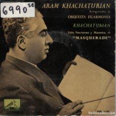 Discos de vinilo: ARAM KHACHATURIAN - MASQUERADE (EP ESPAÑOL, LA VOZ DE SU AMO 1960). Lote 195073353