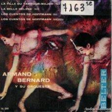 Discos de vinilo: ARMAND BERNARD - LOS CUENTOS DE HOFFMANN/LA FILLE DU TAMBOUR-MAJOR/LA BELLE HELENE. Lote 195073481