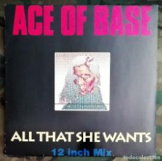 Discos de vinilo: ACE OF BASE - ALL THAT SHE WANTS 45 RPM, MAXI-SINGLE 1992 SYNTH-POP, DISCO . Lote 195074005