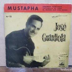 Disques de vinyle: JOSÉ GUARDIOLA - MUSTAPHA, DIECISÉIS TONELADAS, TINTARELLA DI ... - EP. SELLO LA VOZ DE SU AMO 1960. Lote 195074533