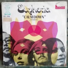 Discos de vinilo: EUPHORIA - CALM DOWN (CALMATE) 45 RPM, SINGLE POP ROCK . Lote 195074881