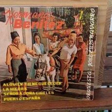 Discos de vinilo: HERMANAS BENITEZ ALGUIEN TIENE QUE CEDER / HIEDRA / SEÑORA DOÑA CIBELES / PUERTO DE ESPAÑA. Lote 195075287