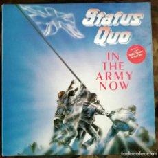 Discos de vinilo: STATUS QUO - IN THE ARMY NOW LP, ALBUM 1986 ROCK & ROLL, POP ROCK . Lote 195075638