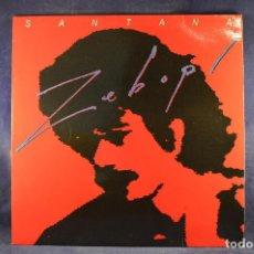 Discos de vinilo: SANATANA - ZEBOP - LP. Lote 195076753