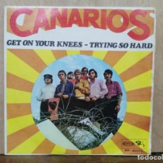Discos de vinilo: LOS CANARIOS - GET ON YOUR KNEES / TRYING SO HARD - SINGLE DEL SELLO BARCLAY 1968. Lote 195077325