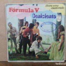 Discos de vinilo: FÓRMULA V - CENICIENTA / AHORA ESTOY ENAMORADO - SINGLE DEL SELLO PHILIPS 1969. Lote 195080211