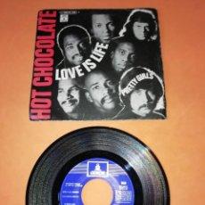 Discos de vinilo: HOT CHOCOLATE. LOVE IS LIFE. PRETTY GIRLS. ODEON RECORDS 1970. Lote 195082747