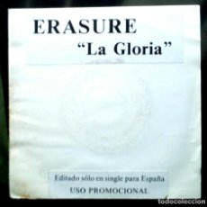 Discos de vinilo: ERASURE - LA GLORIA 45 RPM, SINGLE SIDED, PROMO 1990 SYNTH-POP . Lote 195083346