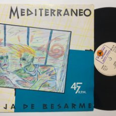 Discos de vinilo: MAXI SINGLE 12'' MEDITERRANEO DEJA DE BESARME. Lote 195084163