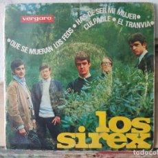 Discos de vinilo: ** LOS SIREX - CULPABLE / QUE SE MUERAN LOS FEOS + 2 - EP 1965 - LEER DESCRIPCIÓN. Lote 195086408