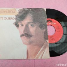 Discos de vinilo: SINGLE JOSE UMBRAL ‎– Y TE QUIERO / VUELA PORTUGAL PRESS POLYDOR (VG+/-EX) V. Lote 195088057