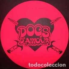 Discos de vinilo: DOGS D'AMOUR* ?– BLAME IT ON US - EDICION LIMITADA DE 250 COPIAS - DEMOS. Lote 195096108