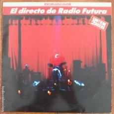 Discos de vinilo: RADIO FUTURA - EL DIRECTO DE RADIO FUTURA (LP2) 1989. Lote 195097770