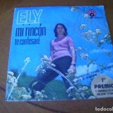 Discos de vinilo: 7'' ELY / MI RINCON + 1 ED SPAIN 1971 BUEN ESTADO. Lote 195099316