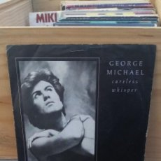Discos de vinilo: GEORGE MAICHAEL CARELESS WHISPER. Lote 195100303