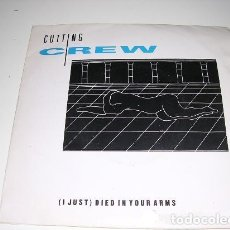 Discos de vinilo: CUTTING CREW (I JUST) DIED IN YOUR ARMS. Lote 195100521