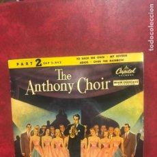 Discos de vinilo: THE ANTHONY CHOIR SINGLE EP DE 1958. Lote 195101492